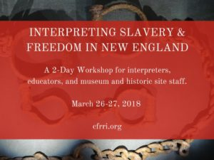Interpreting Slavery And Freedom In New England